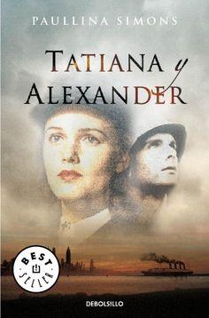 Tatiana y Alexander de Paullina Simons. Trilogía El jinete de bronce 2