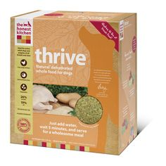 Thrive Natural Dehydrated Dog Food :)