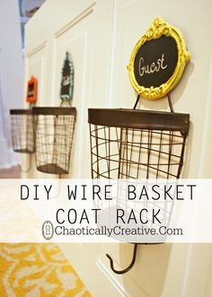 DIY Wire Basket Coat Rack .... A space for all those hats, coats, and mittens - Chaotically Creative
