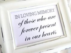 Wedding Sign - In Loving Memory -  White or Ivory on Etsy, $3.95