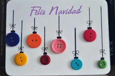 Ideas para crear tus propias tarjetas de Navidad y Año Nuevo  Una idea simple con botones de colores que simulan ser adornos navideños Foto:reciclajeconerika.blogspot.com.ar