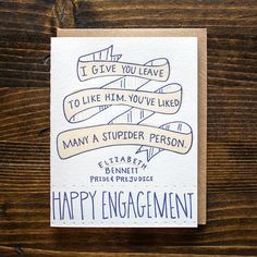 love this engagement card! i have a few people in mind i could give it to at some point :)