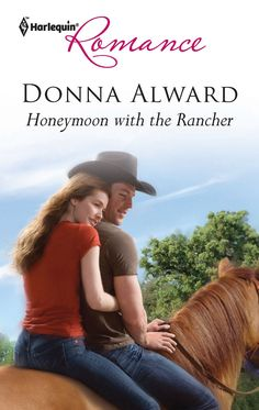 Donna Alward - Honeymoon with the Rancher / #awordfromJoJo #ContemporaryRomance #DonnaAlward