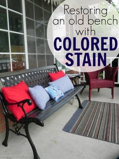 Restoring an Old Bench with Colored Stain