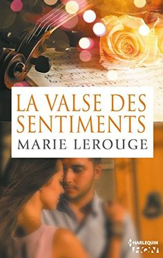 La valse des sentiments (HQN) de Marie Lerouge https://www.amazon.fr/dp/B00L8PQIC0/ref=cm_sw_r_pi_dp_x_rMMBybRD2GXWT