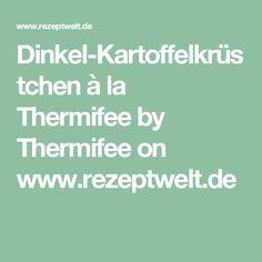 Dinkel-Kartoffelkrüstchen à la Thermifee by Thermifee on www.rezeptwelt.de