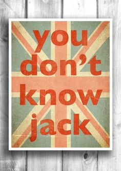 You don't know jack - Fine art letterpress poster – Happy Letter Shop  (But, I know Jill...)