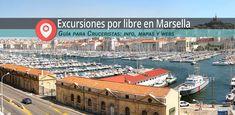 TOP Artículos mas leídos en el 2015. ★ nº 2 : ❱Marsella: guía práctica para cruceristas - info - mapas - web utiles