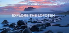Explore the Lofoten Islands. A complete guide about the Lofoten Islands. All about travel planning: the best places, route description, useful information.