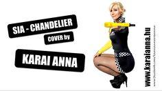 Karai Anna - Chandelier (Sia cover)