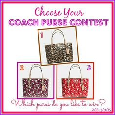 Which purse would you like to win? Join our choose your Coach purse contest