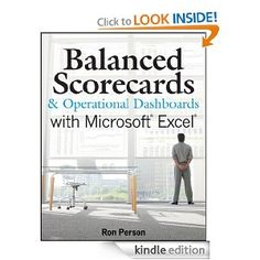 Balanced Scorecards and Operational Dashboards with Microsoft Excel: Ron Person: Amazon.com: Kindle Store