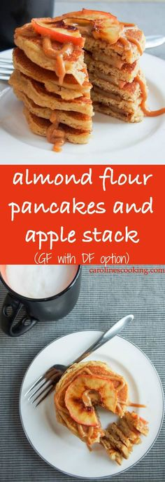 Almond flour pancakes and apple stack (GF with DF option) - Almond flour pancakes are easy to make and very light. With a tasty almond flavor, they're gluten free and dairy free. Enjoy with fruit, syrup and more, they're a taste breakfast.