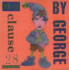 Boy George,No Clause 28,UK,Deleted,12