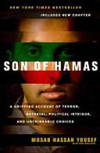 Read it and educate yourself. Mosab Hassan Yousef, son of Hamas founder was publicly disowned by his father after he published his book Son of Hamas.