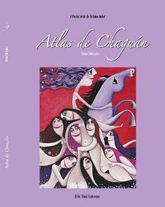 Atlas de Chaguán / Rosa Enríquez - [Vigo?] : Q de Vian Cadernos, D.L. 2012