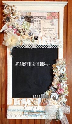 Shabby Chic Decorated Chalkboard