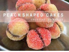 Croatian Recipes Breskvice LIttle Peach Cakes | Chasing the Donkey