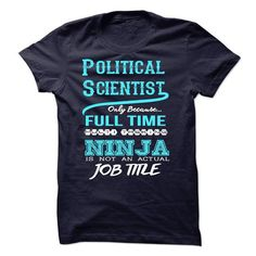 Ninja Political Scientist T-Shirt T-Shirts, Hoodies (22.99$ ==►► Shopping Here!)
