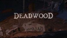 Deadwood. To watch sometime.