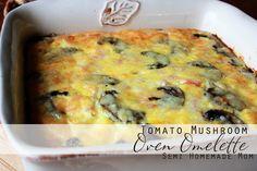 Semi Homemade Mom: Tomato Mushroom Oven Omelette - no more cold scrambled eggs!! Such a clever idea!