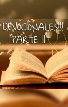#wattpad #de-todo PARTE II... CONTINUACION...  La evidencia de que Jesus te ama…