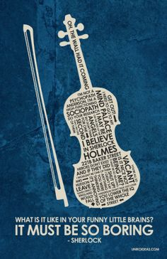 BBC Sherlock violin Inspired Quote Poster 11 x 17 by OutNerdMe