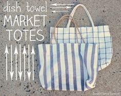 DIY Upcycle / Recycle - Ikea Dish Towels to stylish Market Tote Bags