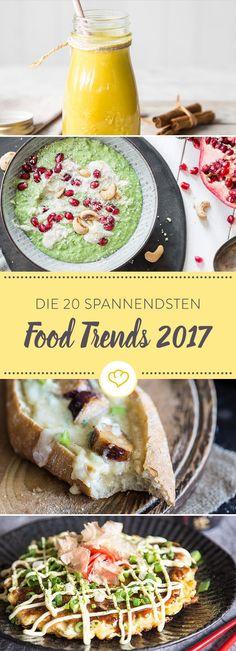 Brauchst du neues Futter? Schau dir an, was du 2017 unbedingt probieren musst. Es ist das Jahr von Bowl Mania, der Joghurtrevolution und Sushi 2.0.