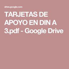 TARJETAS DE APOYO EN DIN A 3.pdf - Google Drive Google Drive, Ely, Speech Language Therapy, Books To Read, Cards, Dyslexia, Therapy, Sons