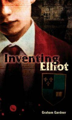INVENTING ELLIOT By Gardner, Graham