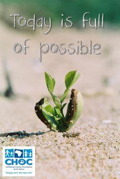 Possibilities always exist in life