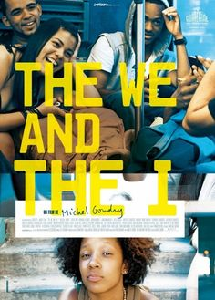 Released movie: The We and the I