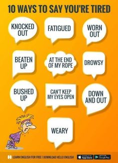 ways to say you're tired