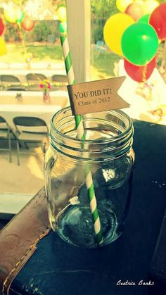 """#Graduation Party Idea- straws with flags """"You Did It Class 2012"""" #Beatrice Banks"""