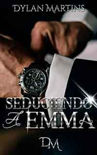 Descargar libro Seduciendo a Emma de Dylan Martins - PDF EPUB I Love Books, My Books, Best Seller Libros, Mafia, Book Series, Michael Kors Watch, Book Lovers, Reading, My Love