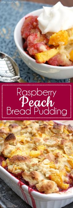 Raspberry Peach Bread Pudding with Vanilla Creme Anglaise
