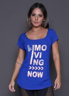 5d5fff425 Camiseta Moving Now - Donna Carioca - Moda fitness com preço de fábrica