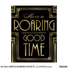 Have A Roaring Good Time Message Print, Bar Sign, Typography Art - Printable Art, Classic Cinema Great Gatsby Wedding Art Deco Style - Retro - Great Gatsby Motto, Great Gatsby Theme, Gatsby Themed Party, Great Gatsby Wedding, Great Gatsby Decorations, Great Gatsby Quotes, Graduation Decorations, Roaring Twenties Party, Speakeasy Party