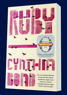 RUBY by Cynthia Bond is the newest selection for Oprah's Book Club 2.0! #OprahsBookClub