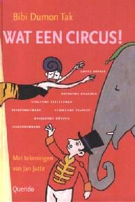 Wat een circus - Bibi Dumon Tak