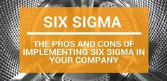 Six Sigma pros and cons #SixSigmaBusinessStrategy  #SixSigmaProcess