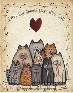Groupe Cat imprimer chaque vie doit avoir neuf chats 8 par 10 pouce Primitive Art Folk Country
