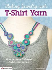 Arts Crafts - Making Jewelry with T-Shirt Yarn - #808553