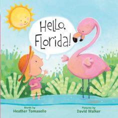 Hello, Florida! (Hello, America!) by Heather Tomasello http://www.amazon.com/dp/140276670X/ref=cm_sw_r_pi_dp_36lzub1KQGGHG