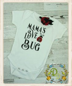 2c1b7efc2 Mama's Love Bug ONESIE®, Love Bug Onesie, Love Bug Bodysuit, Ladybug Onesie,  Baby Girl Onesie, Girl Onesie, Toddler Girl Shirt, Love Bug