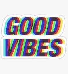 Good Vibes Techicolor Sticker