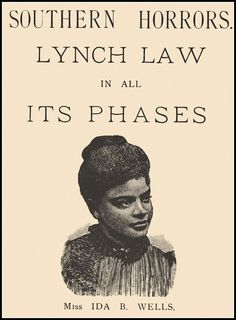 Ida B. Wells fought hard to shed light on the racism that still existed in the country after abolition.  While living in Memphis, Tennessee, Wells wrote many essays on the terrible treatment of freed African Americans.  This editorial focused on the lynching of three men that occurred in Memphis in 1892.