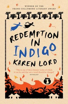 """Karen Lord - Redemption in Indigo is a retelling of the Senegalese folk tale """"Ansige Karamba, the Glutton""""."""