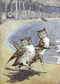 """""""And hand in hand, on the edge of the sand, They danced by the light of the moon, The moon, The moon!"""" from The Owl And The Pussycat  by Edward Lear  ----- Illustration by Leslie Brook"""